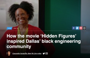 How the movie 'Hidden Figures' inspired Dallas' black engineering community